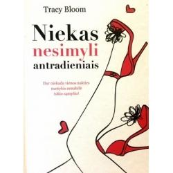 Bloom Tracy - Niekas nesimyli antradieniais