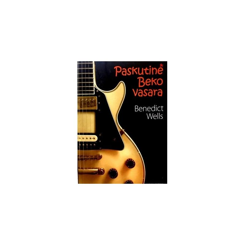 Wells Benedict - Paskutinė Beko vasara