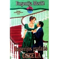 Marlit Eugenija - Imperijos grafaitė Gizela