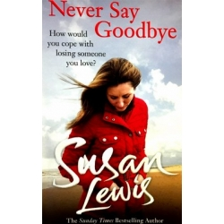 Lewis Susan - Never Say Goodbye