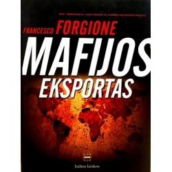 Forgione Francesco - Mafijos eksportas