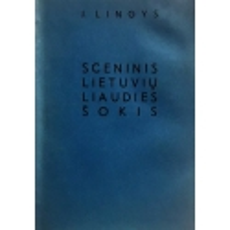 Lingys J. - Sceninis lietuvių liaudies šokis