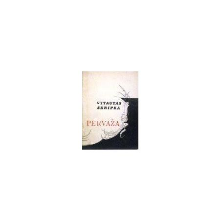 Skripkauskas Vytautas - Pervaža