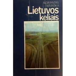 Semaška Algimantas - Lietuvos keliais