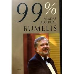 Bumelis Vladas Algirdas - 99% pamąstymai apie gyvenimą, darbą, verslą