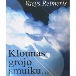 Reimeris Vacys - Klounas grojo smuiku...