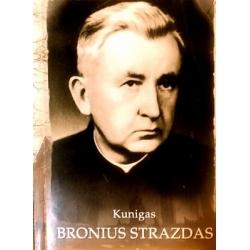 Kunigas Bronius Strazdas