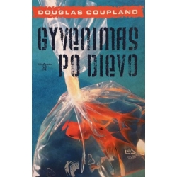 Coupland Douglas - Gyvenimas po Dievo