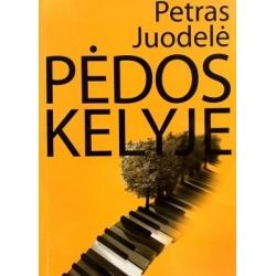 Juodelė Petras - Pėdos kelyje