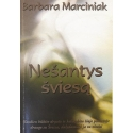 Marciniak Barbara - Nešantys šviesą