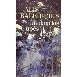 Balbierius Alis - Giedančios upės