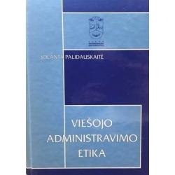 Palidauskaitė Jolanta - Viešojo administravimo etika