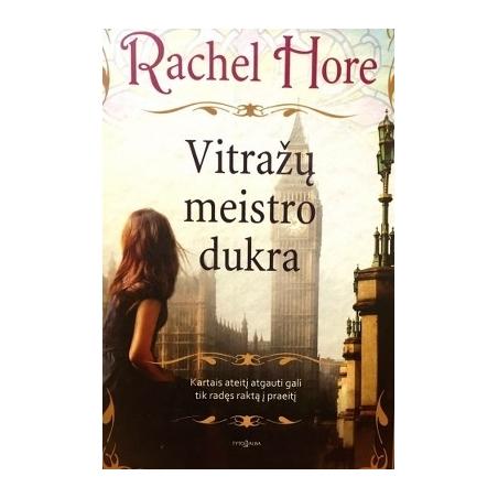 Hore Rachel - Vitražų meistro dukra