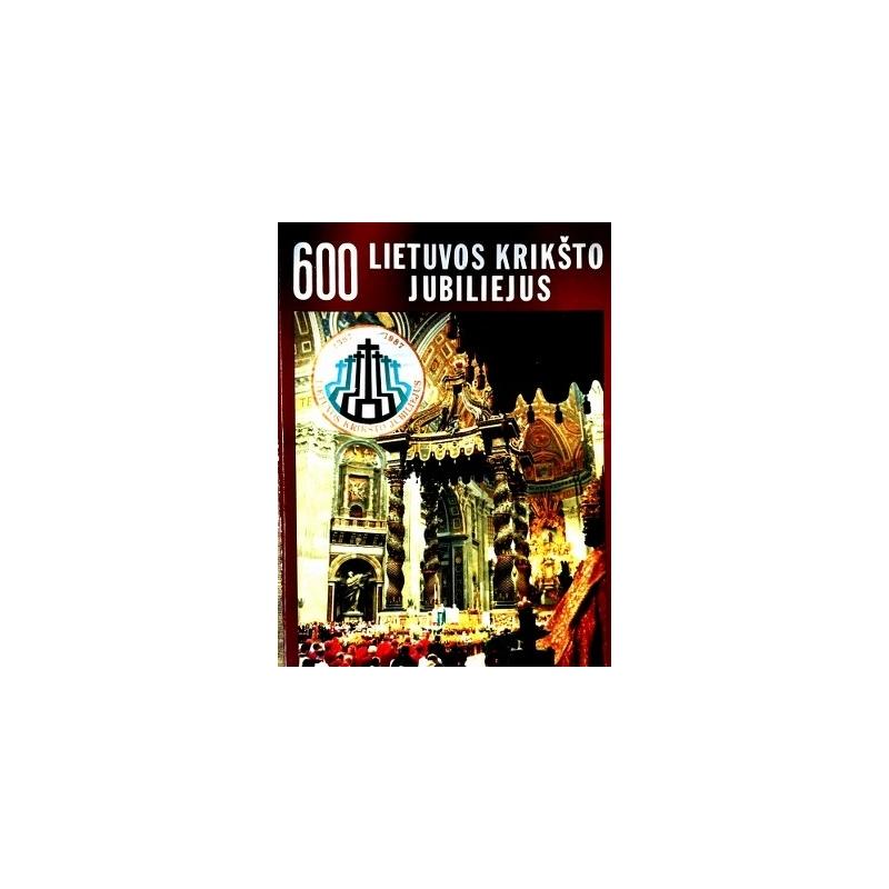 600 Lietuvos krikšto jubiliejus