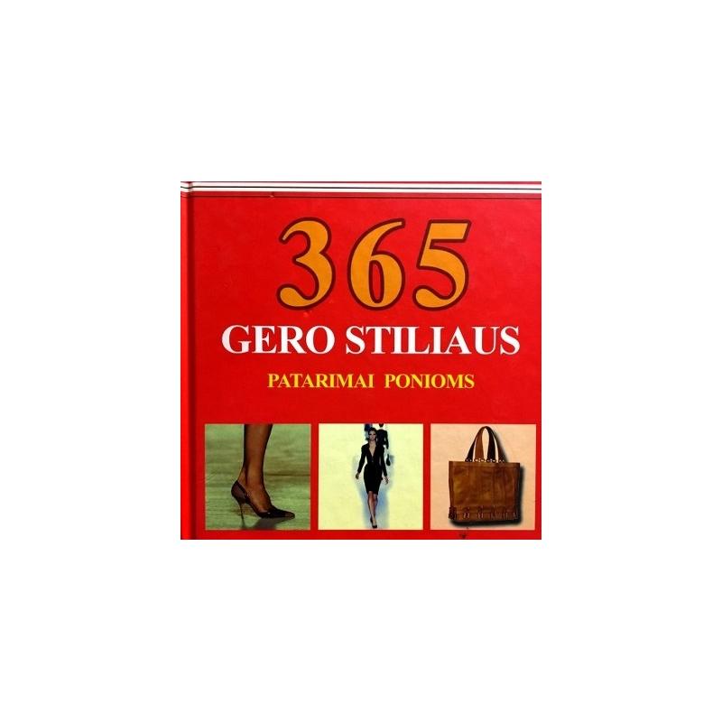 Piras Claudia, Roetzel Bernhard - 365 gero stiliaus patarimai ponioms