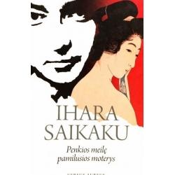 Saikaku Ihara - Penkios meilę pamilusios moterys