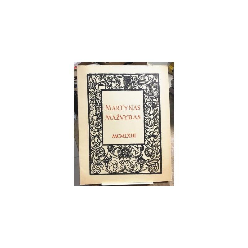 Martynas Mažvydas. Pirmosios lietuviškos knygos autorius