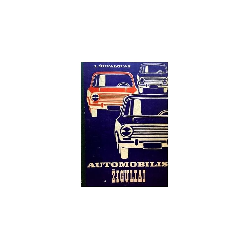 Šuvalovas L. - Automobilis Žiguliai