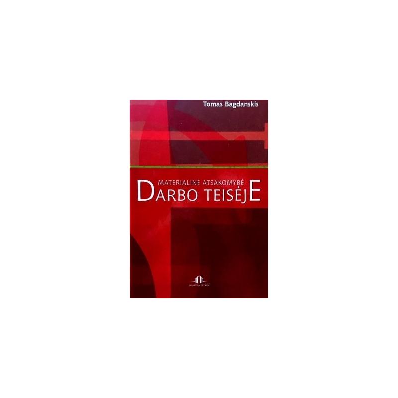 Bagdanskis Tomas - Materialinė atsakomybė darbo teisėje