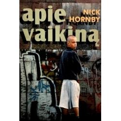 Hornby Nick - Apie vaikiną