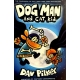 Pilkey Dav - Dog Man and Cat Kid: From the Creator of Captain Underpants
