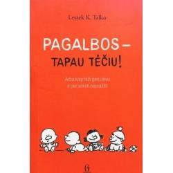 Talko Leszek K. - Pagalbos - tapau tėčiu!