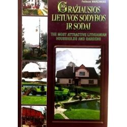 Marcinkas Feliksas - Gražiausios Lietuvos sodybos ir sodai (1 knyga)