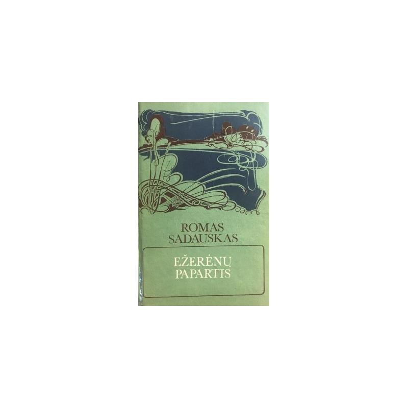 Sadauskas Romas - Ežerėnų papartis