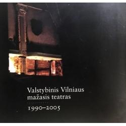 Balevičiūtė Ramunė - Valstybinis Vilniaus mažasis teatras
