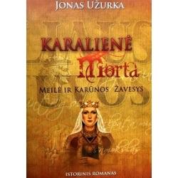 Užurka Jonas - Iškiliausios Lietuvos moterys (trilogija)