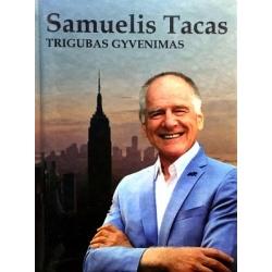 Tacas Samuelis - Trigubas gyvenimas