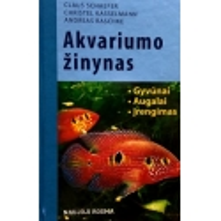 Schaefer Claus - Akvariumo žinynas