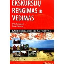 Prakapas R., Prakapienė D. - Ekskursijų rengimas ir vedimas: metodologinis aspektas