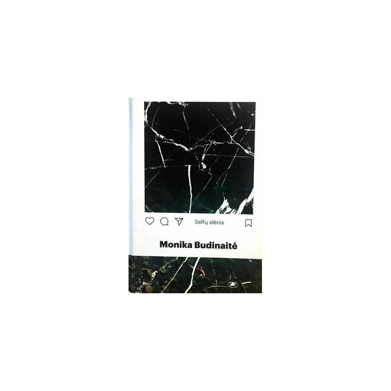 Budinaitė Monika - Selfų slėnis