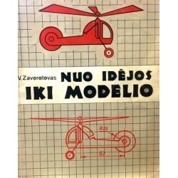 Zavorotovas V. - Nuo idėjos iki modelio