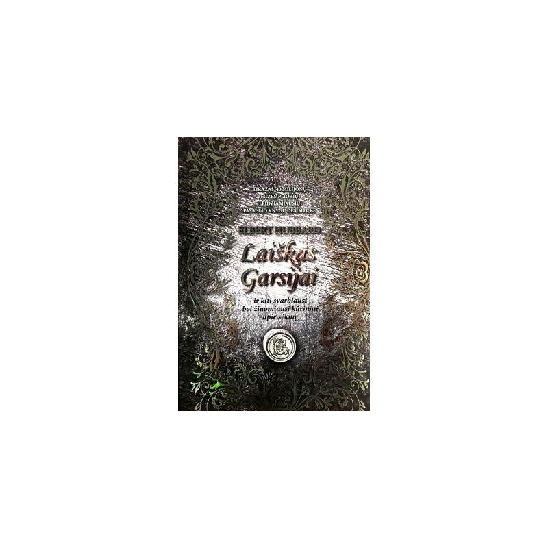 Laiškas Garsijai ir kiti svarbiausi bei žinomiausi kūriniai apie sėkmę