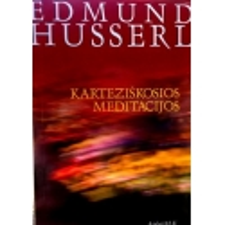 Husserl Edmund - Karteziškosios meditacijos