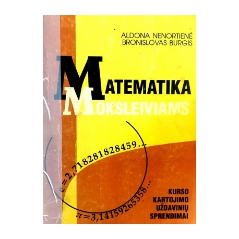 Nenortienė A., Burgis B. - Matematika moksleiviams