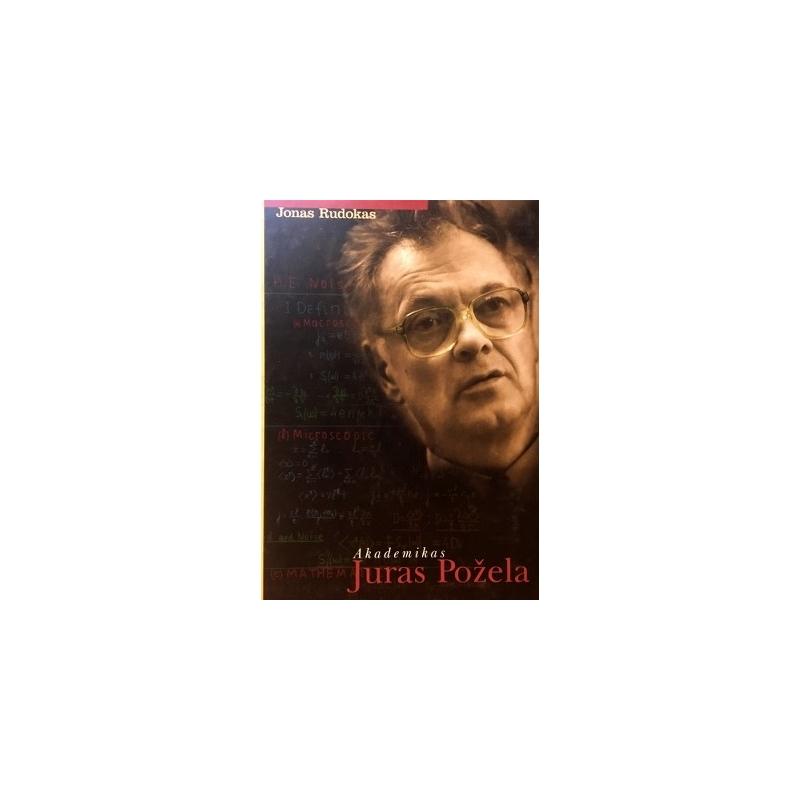 Rudokas Jonas - Akademikas Juras Požela