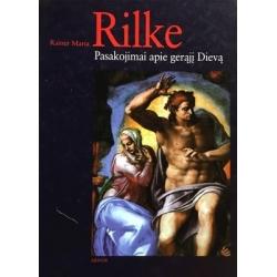 Rilke Rainer Maria - Pasakojimai apie gerąjį Dievą