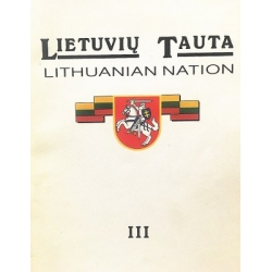 Liekis Algimantas - Lietuvių tauta. Lithuanian nation III