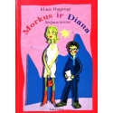 Hagerup Klaus - Morkus ir Diana