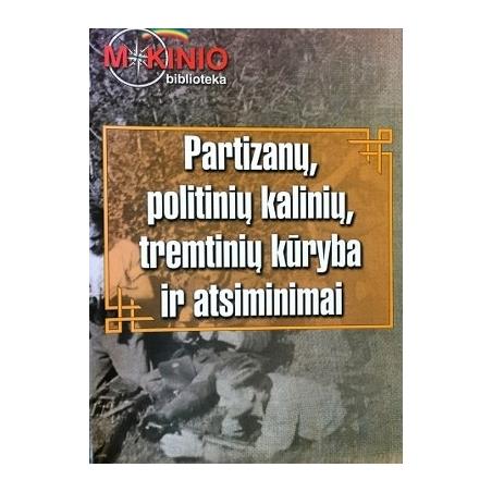 Iešmantaitė Agnė - Partizanų, politinių kalinių, tremtinių kūryba ir atsiminimai