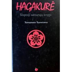 Tsunetomo Yamamoto - Hagakurė: slaptoji samurajų knyga