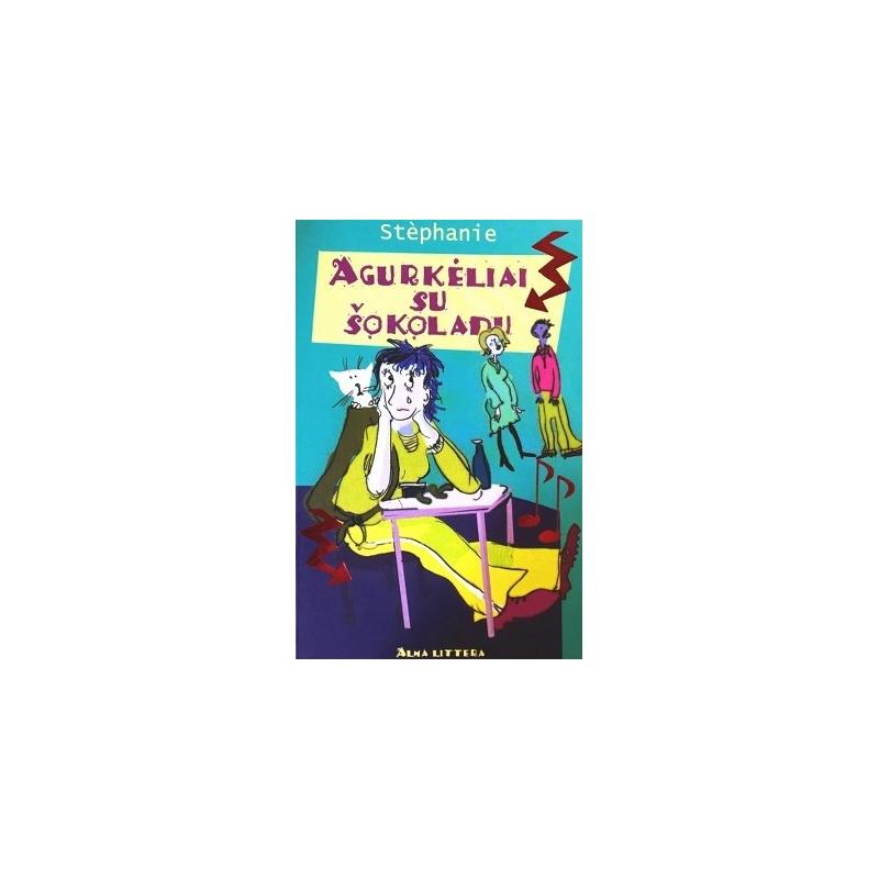 Stephanie - Agurkėliai su šokoladu