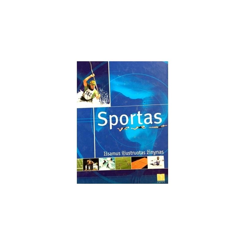 Sportas. Išsamus iliustruotas žinynas