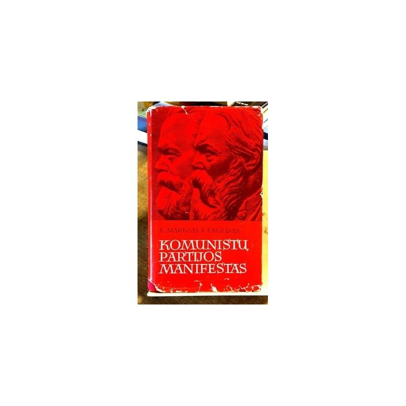 Marksas K., Engelsas F. - Komunistų partijos manifestas