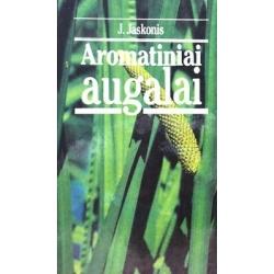 Jaskonis J. - Aromatiniai augalai