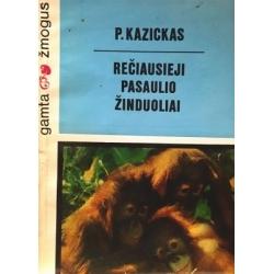 Kazickas P. - Rečiausieji pasaulio žinduoliai