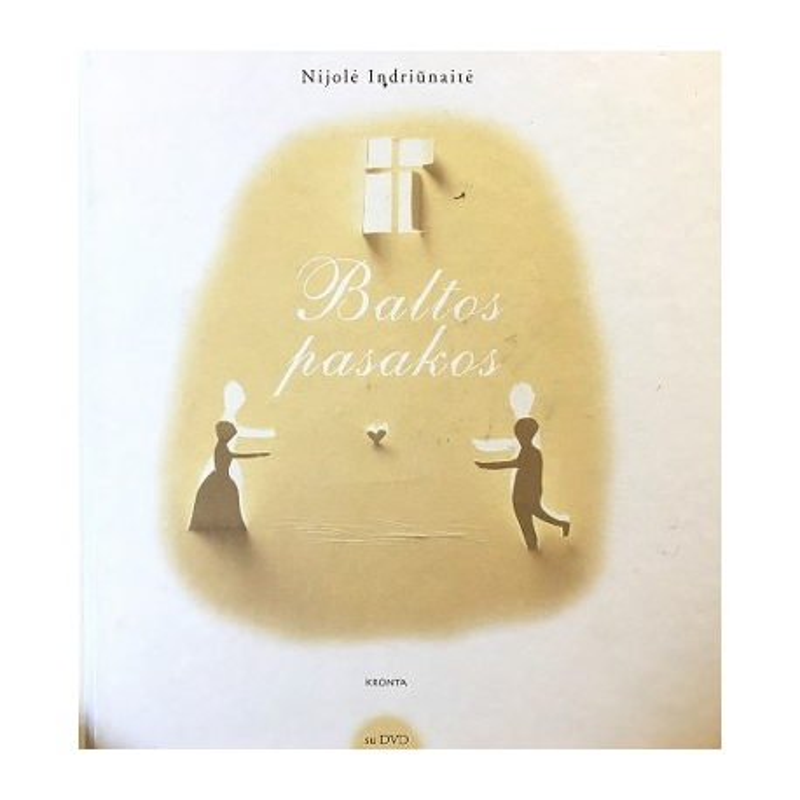 Indriūnaitė Nijolė - Baltos pasakos (su DVD disku)